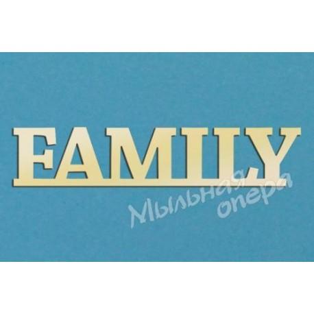 Заготовка для декупажа Надпись Family 1