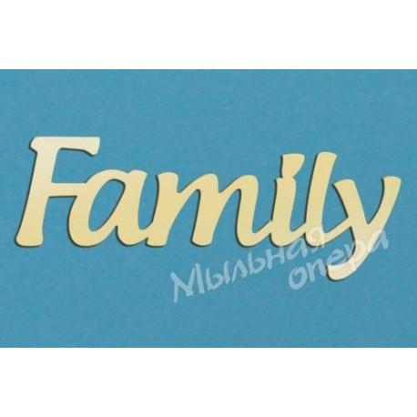 Заготовка для декупажа Надпись Family 2