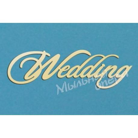Заготовка для декупажа Надпись Wedding 2