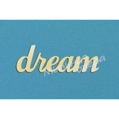 Заготовка для декупажа Надпись Dream 3